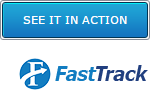 See FastTrack in Action